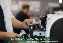 Top 10 Dịch Vụ Nạp Mực Máy In Tận Nơi Ở Thái Nguyên